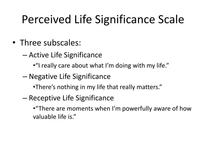 Perceived Life Significance Scale