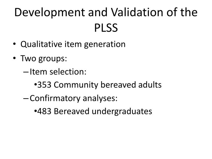 Development and Validation of the PLSS