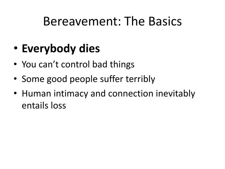 Bereavement: The Basics