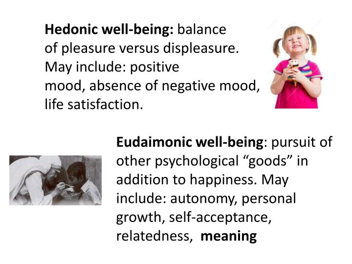 Hedonic well-being: