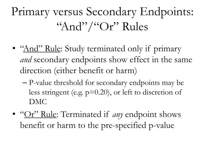 "Primary versus Secondary Endpoints: ""And"""