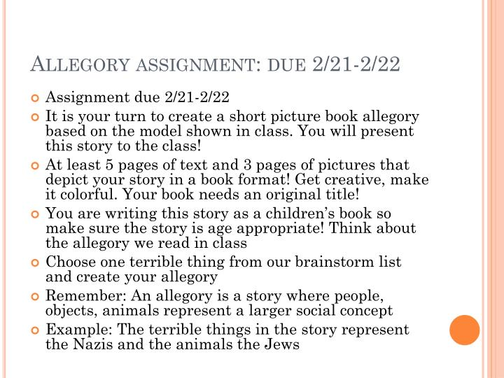 Allegory assignment: due 2/21-2/22
