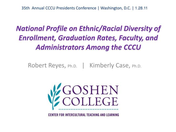 35th  Annual CCCU Presidents Conference | Washington, D.C. |