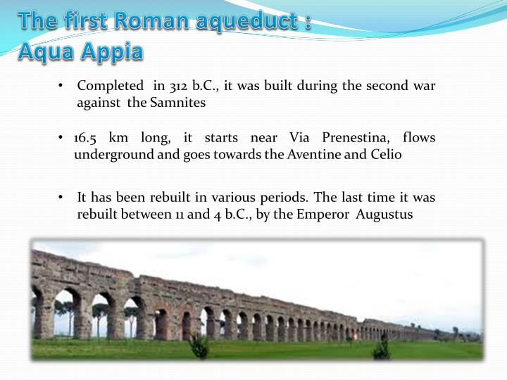 The first Roman aqueduct :