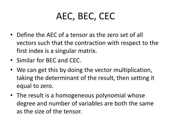 AEC, BEC, CEC