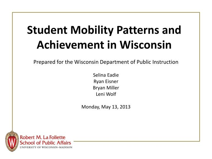 Student Mobility Patterns and Achievement in Wisconsin