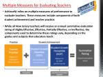 multiple measures for evaluating teachers1