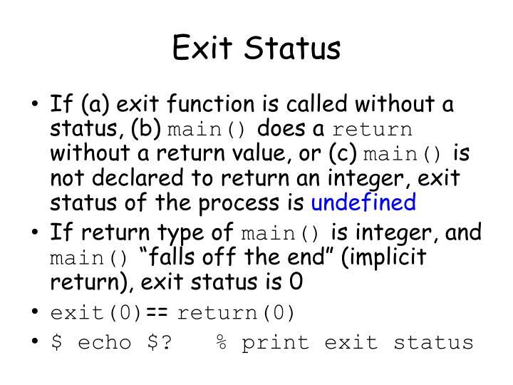 Exit Status