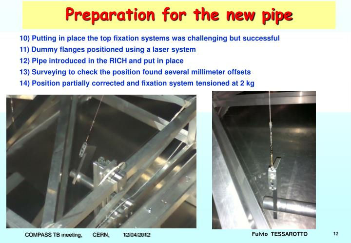Preparation for the new pipe