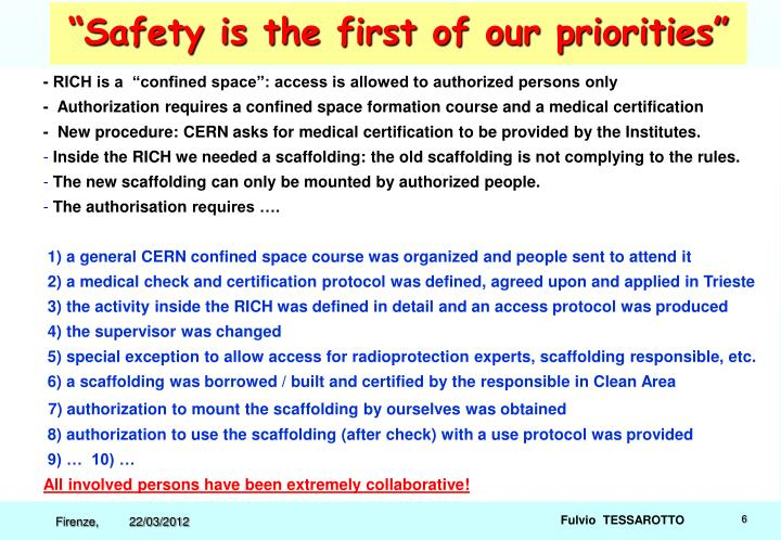 """Safety is the first of our priorities"""