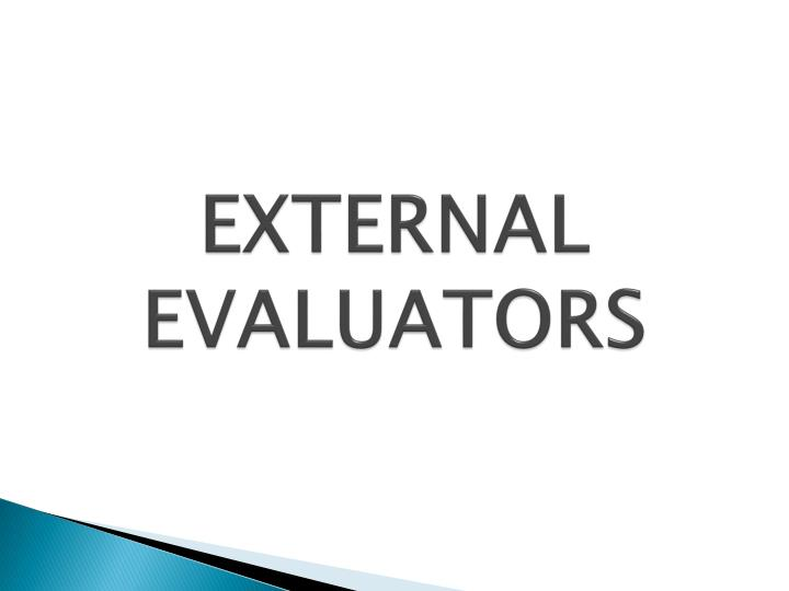 EXTERNAL EVALUATORS