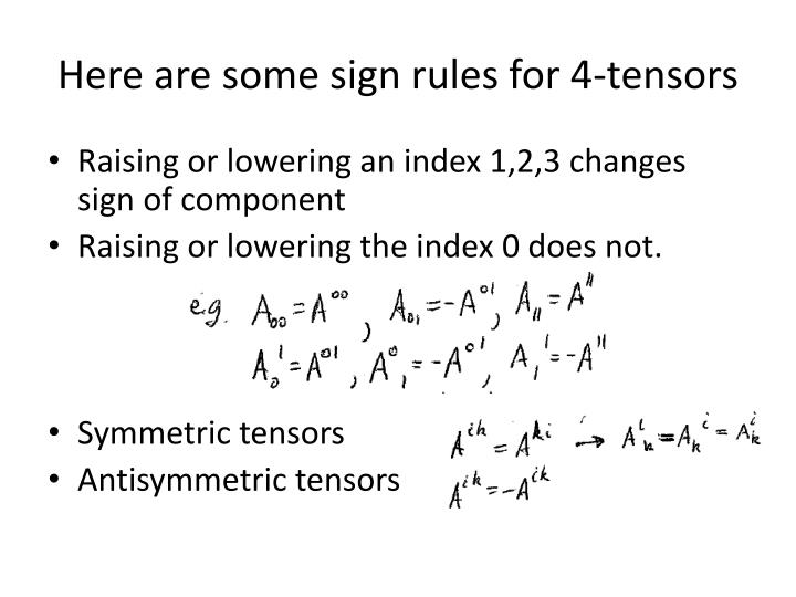 Here are some sign rules for 4-tensors