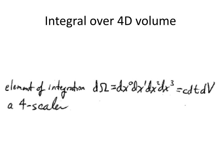Integral over 4D volume