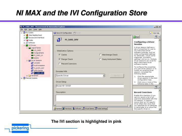 NI MAX and the IVI Configuration Store