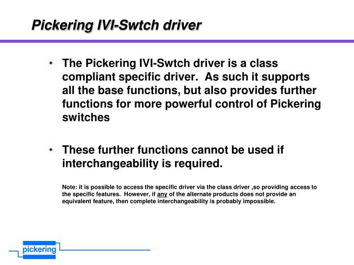 Pickering IVI-