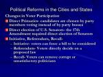 political reforms in the cities and states