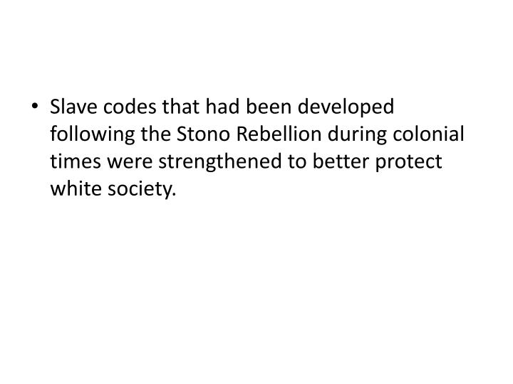 Slave codes that had been developed following the