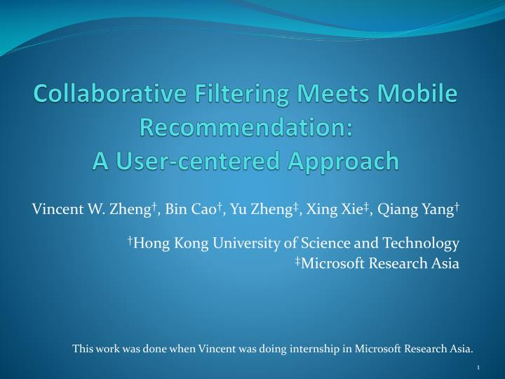 Collaborative filtering meets mobile recommendation a user centered approach