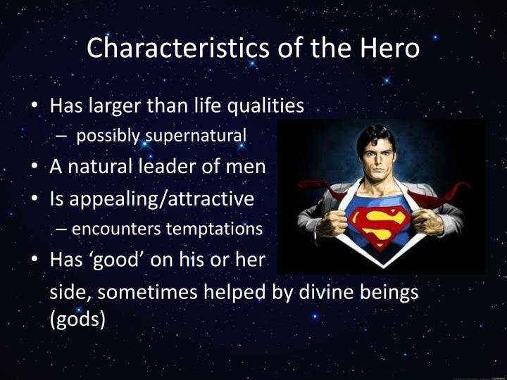 Characteristics of the Hero