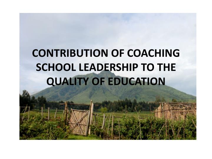 contribution of coaching school leadership to the quality of education