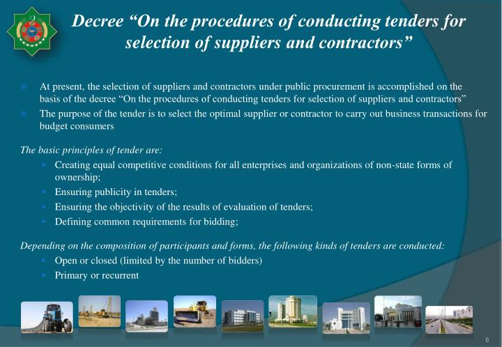 "Decree ""On the procedures of conducting tenders for selection of suppliers and contractors"""