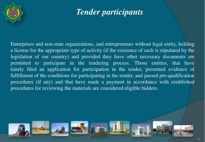 Tender participants