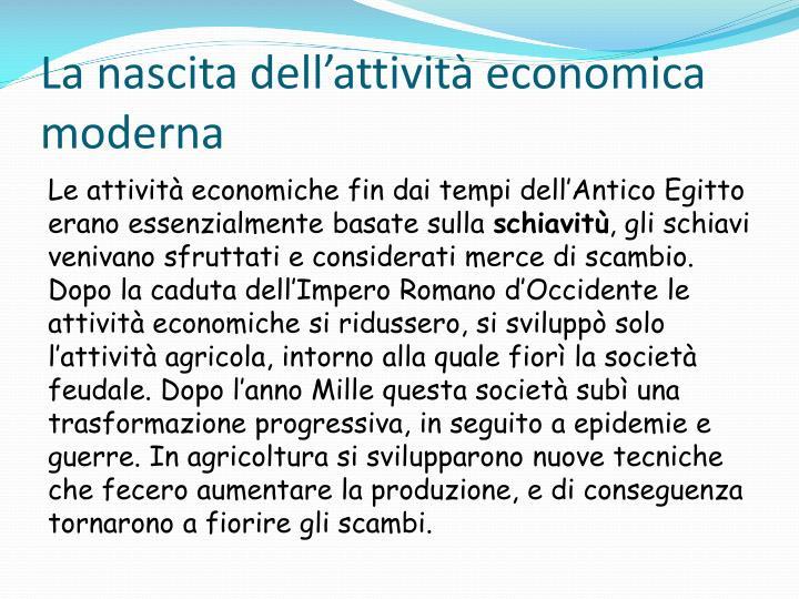 La nascita dell'attività economica moderna
