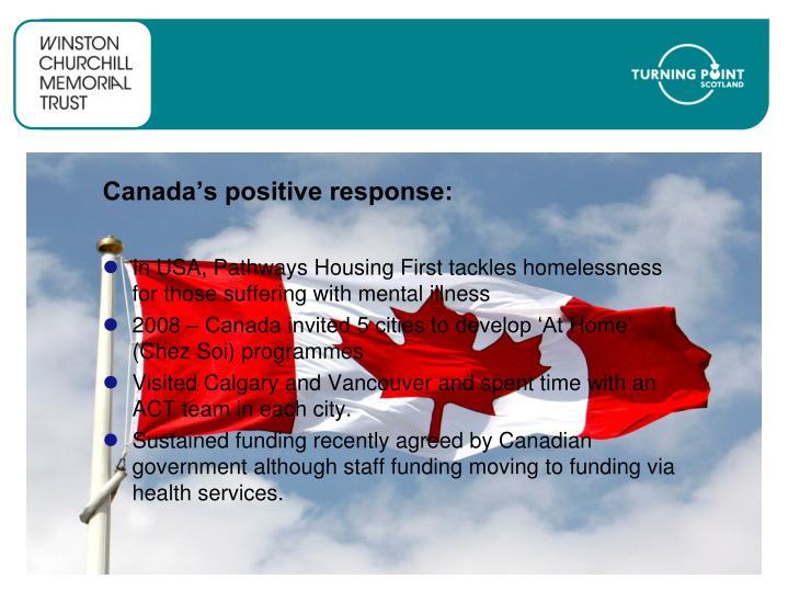 Canada's positive response: