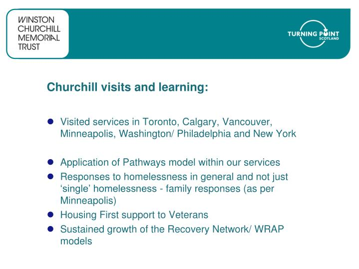 Churchill visits and learning: