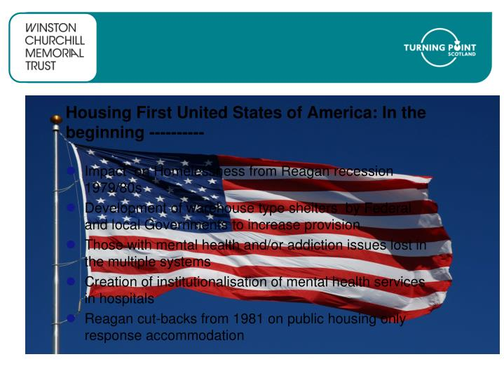 Housing First United States of America: In the beginning ----------
