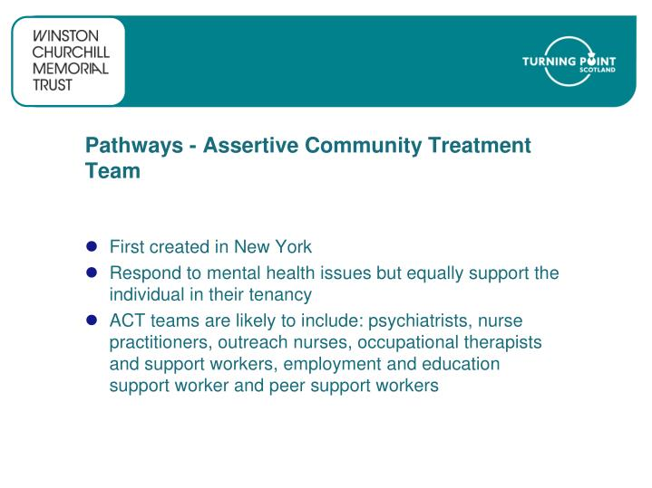 Pathways - Assertive Community Treatment Team