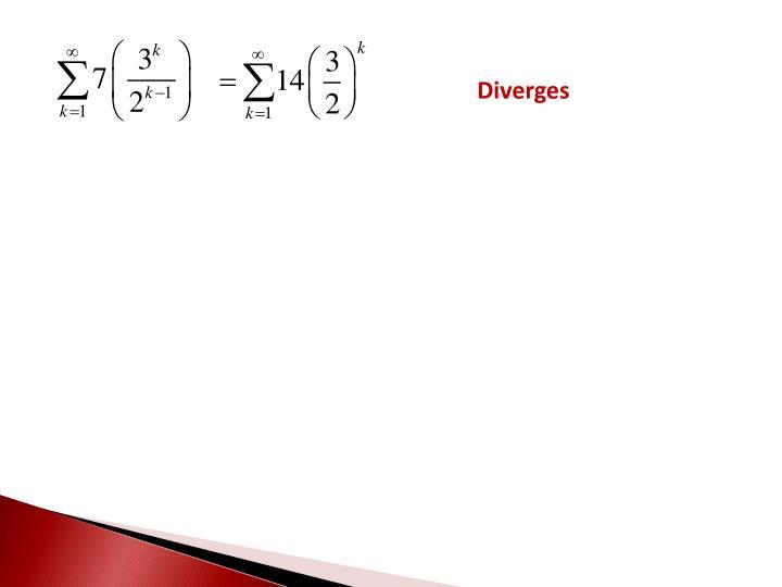 Diverges