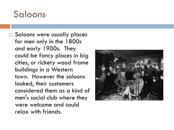 Saloons