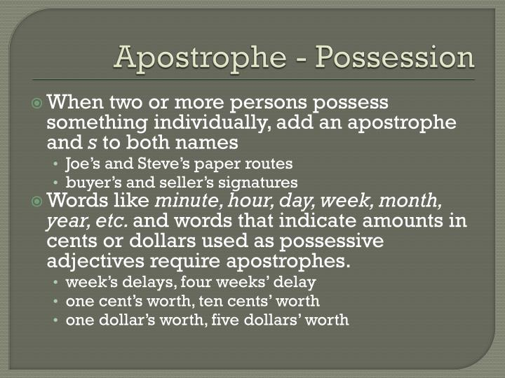 Apostrophe - Possession