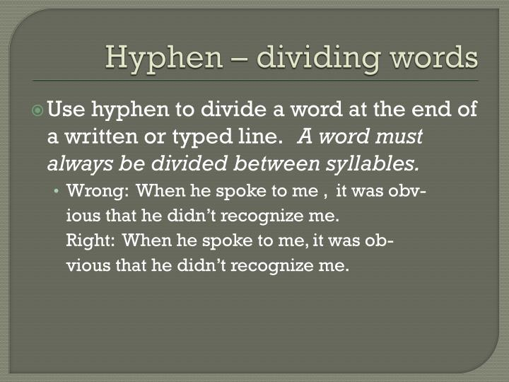 Hyphen – dividing words
