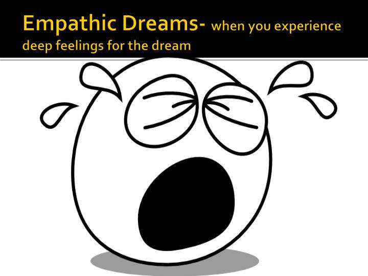 Empathic Dreams-