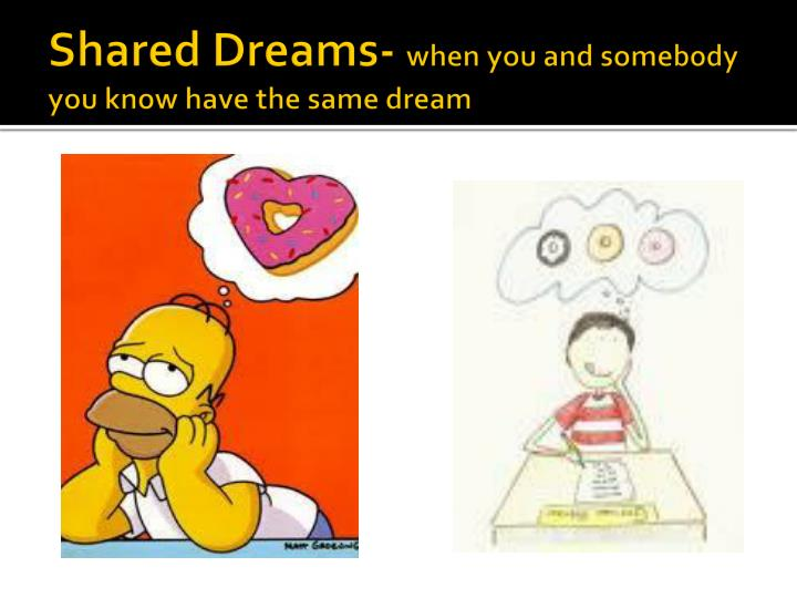 Shared Dreams-