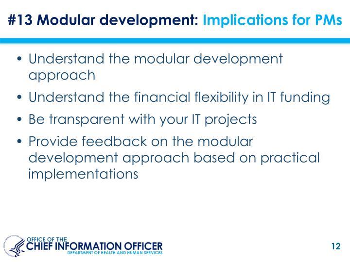 #13 Modular development:
