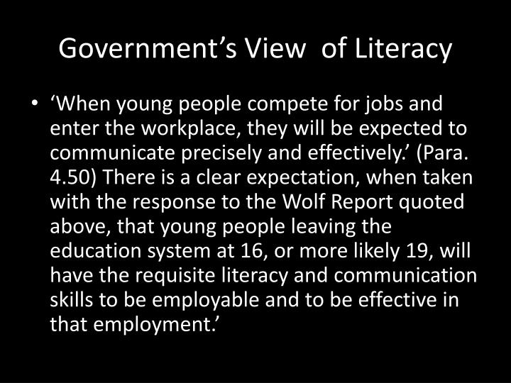 Government's View  of Literacy