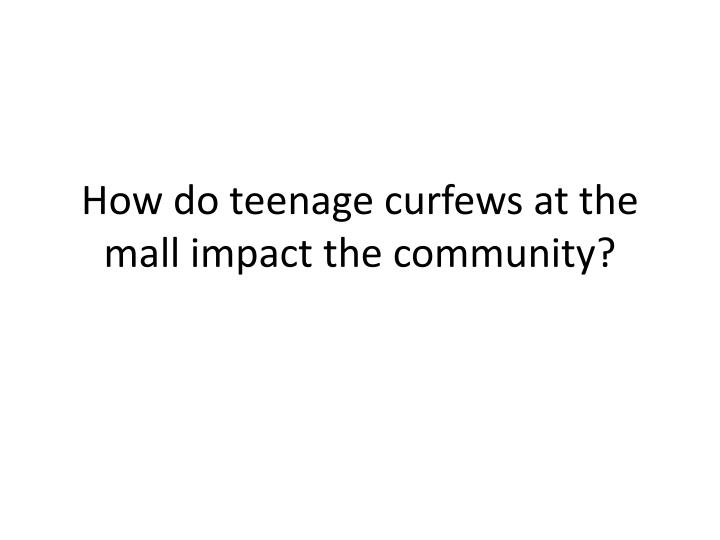 Argumentative Essay About Teenage Curfew