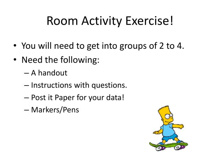 Room Activity Exercise!