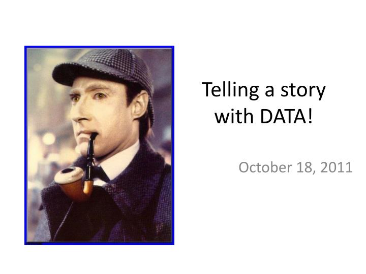 Telling a story with data