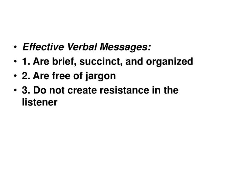 Effective Verbal Messages: