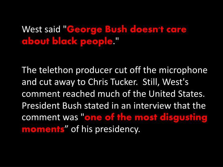 "West said """