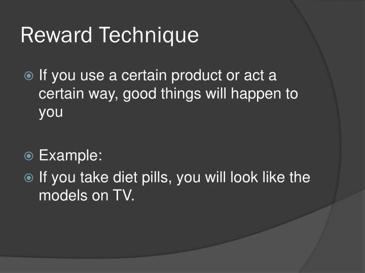 Reward Technique