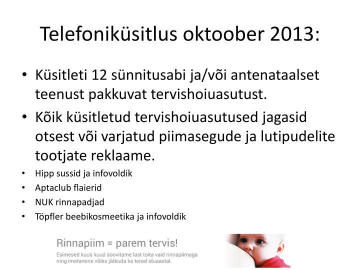 Telefoniküsitlus oktoober 2013: