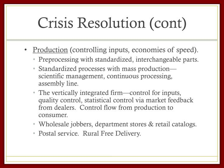 Crisis Resolution (cont)