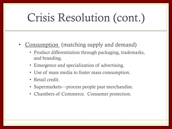 Crisis Resolution (cont.)