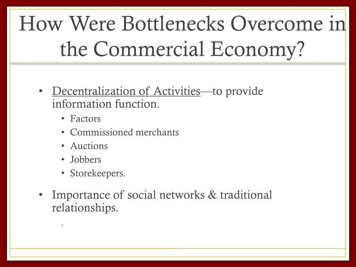 How Were Bottlenecks Overcome in the Commercial Economy?