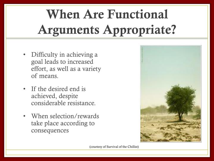 When Are Functional Arguments Appropriate?